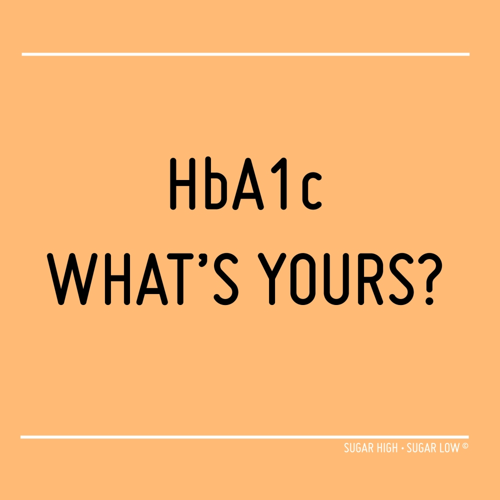 HbA1c WHAT'S YOURS