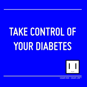 TAKE CONTROL OF YOUR DIABETES