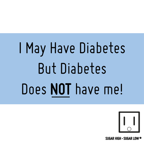 DIABETES-DOES-NOT-HAVE-ME